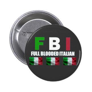 FULL BLOODED ITALIAN BUTTON