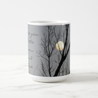 Full Moon & Tree, I Love You to the Moon and Back Coffee Mug