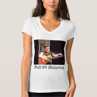Full Of Malarkey T-Shirt