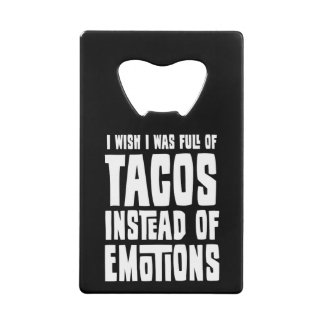 Full of Tacos Wallet Bottle Opener