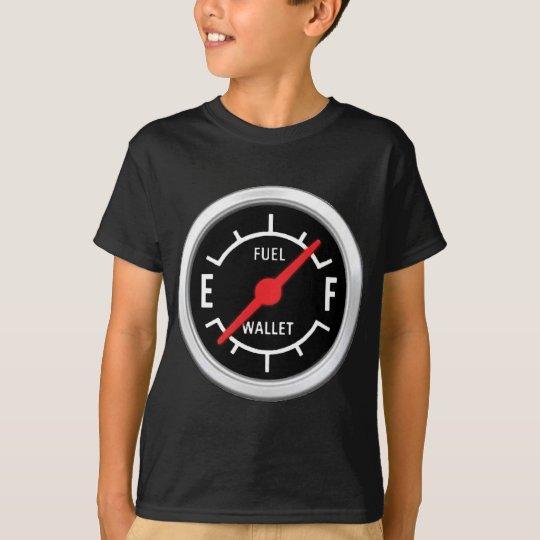 Full tank, Empty wallet T-Shirt