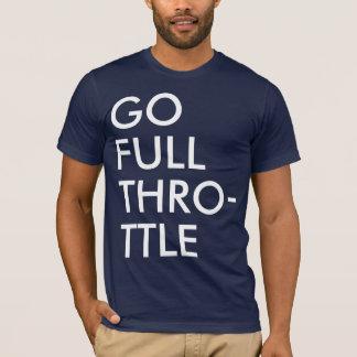 Full Throttle Baby! T-Shirt