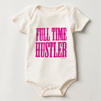 Full Time Hustler Baby Bodysuit