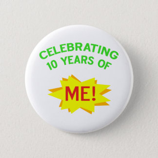 Fun 10th Birthday Gift Idea 2 Inch Round Button
