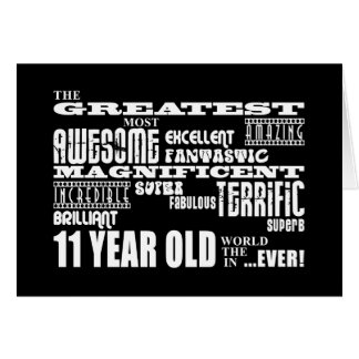Fun 11th Birthday Party Greatest Eleven Year Old Greeting Card