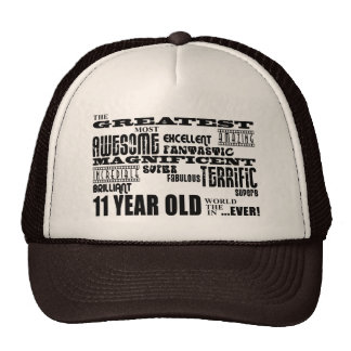 Fun 11th Birthday Party Greatest Eleven Year Old Hat