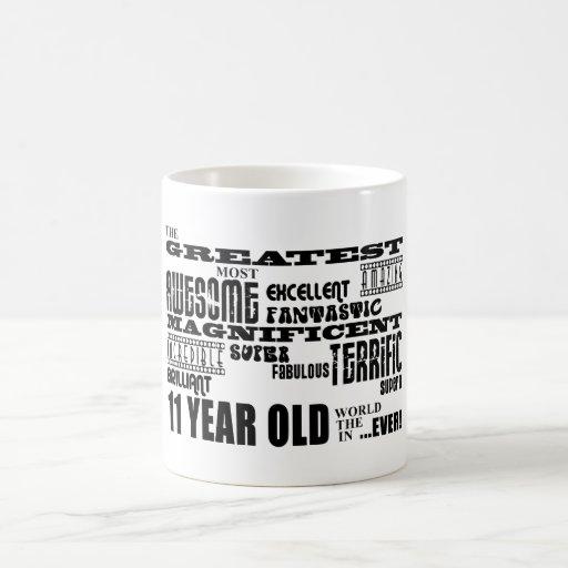 Fun 11th Birthday Party Greatest Eleven Year Old Mug