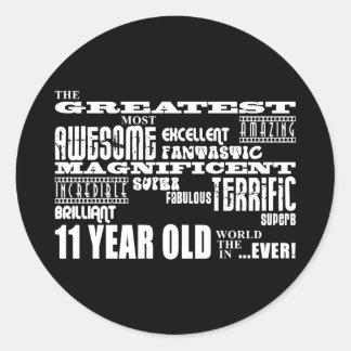 Fun 11th Birthday Party Greatest Eleven Year Old Round Sticker