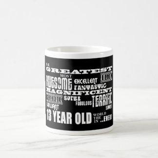 Fun 13th Birthday Party Greatest Thirteen Year Old Coffee Mug