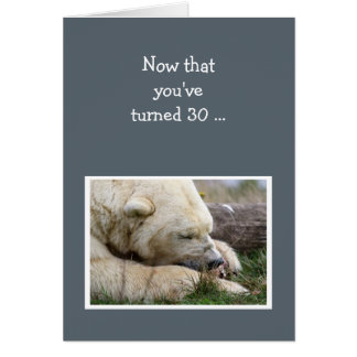 Fun 30th Birthday Napping Polar Bear Animal Card