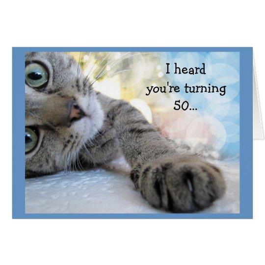 Fun 50th Birthday with Cat Animal Humour Card