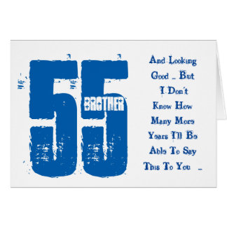 Fun, 55th birthday, brother, blue and white text. card