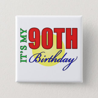 Fun 90th Birthday Party Gifts 2 Inch Square Button