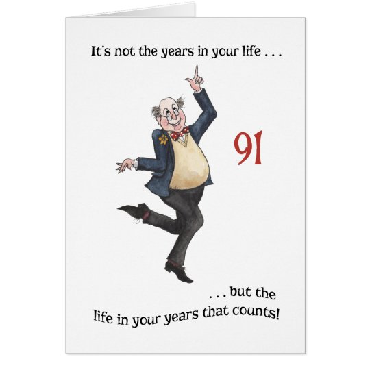 Fun Age-specific 91st Birthday Card for a Man