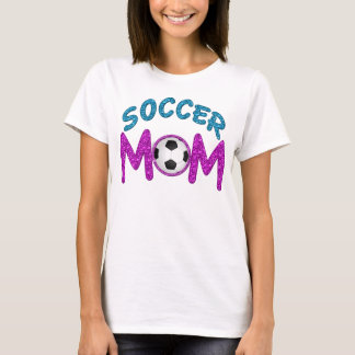 Fun and Bold Soccer Mom T Shirts