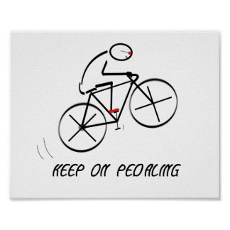 "Fun Bicyclist Design with ""Keep On Pedaling"" text Poster"