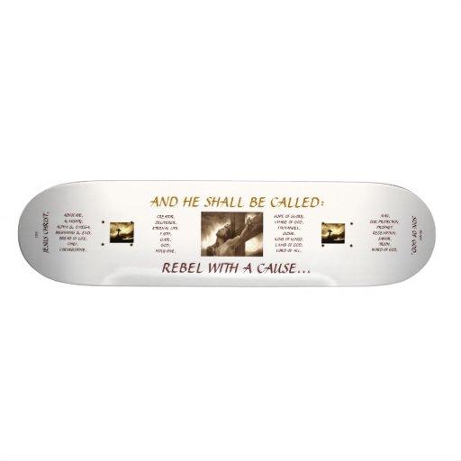 "FUN BOARD : Jesus Christ - ""Rebel With A Cause"" Custom Skate Board"