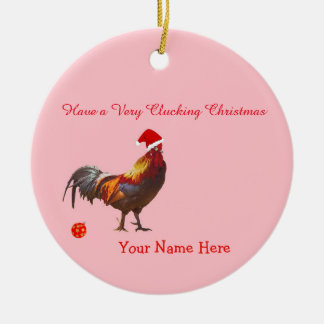 Fun Chicken Christmas Greeting Ceramic Ornament