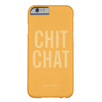 Fun Chit Chat Typographic Personalized Barely There iPhone 6 Case