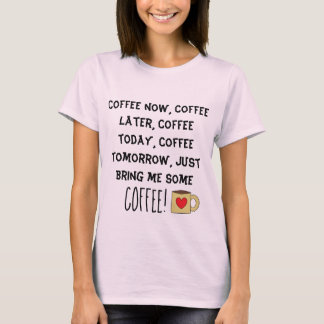 Fun Coffee Lovers Poem Cute Coffee Mug T-Shirt