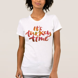 Fun Colorful It's Turkey Time Thanksgiving Dinner T-Shirt
