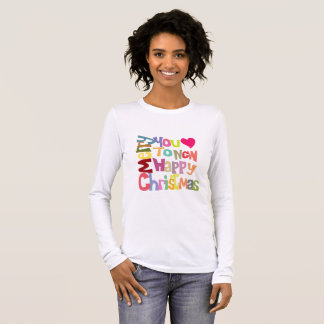 Fun Colorful Merry Christmas Long Sleeve T-Shirt