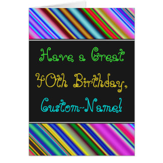 Fun, Colorful, Whimsical 40th Birthday Card