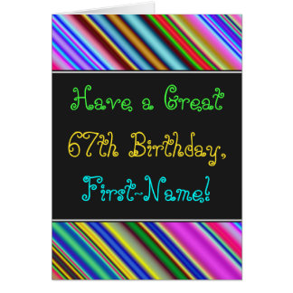 Fun, Colorful, Whimsical 67th Birthday Card