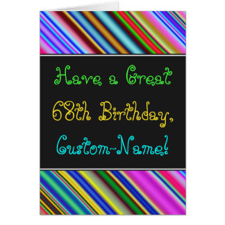 Fun, Colorful, Whimsical 68th Birthday Card