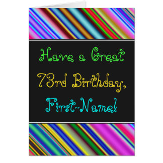 Fun, Colorful, Whimsical 73rd Birthday Card