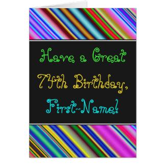 Fun, Colorful, Whimsical 74th Birthday Card