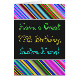 Fun, Colorful, Whimsical 77th Birthday Card