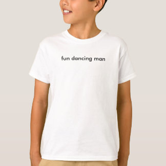 fun dancing man T-Shirt
