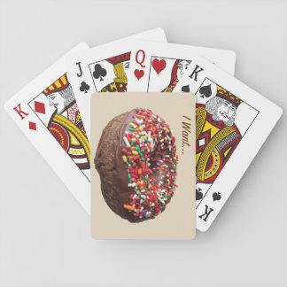 "Fun Donut Playing Cards ""I Want"""
