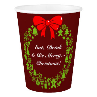 "Fun ""Eat, Drink and be Merry"", Christmas Wreath, Paper Cup"
