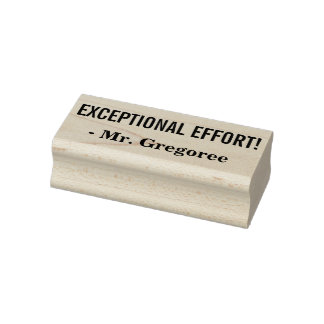 """Fun """"EXCEPTIONAL EFFORT!"""" Educator Rubber Stamp"""
