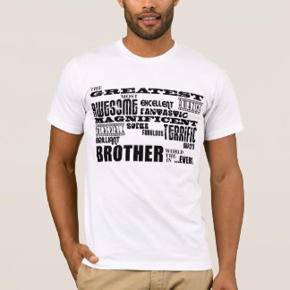 Fun Gifts for Brothers : Greatest Brother T-Shirt