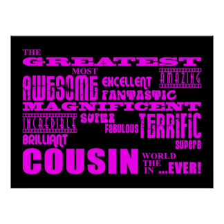 Fun Gifts for Cousins Greatest Cousin Posters
