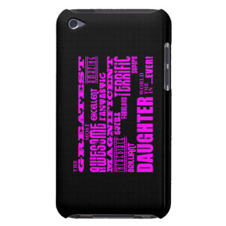 Fun Gifts for Daughters : Greatest Daughter Barely There iPod Cases