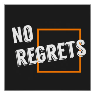 """Fun Graphic Quote """"No Regrets"""" Typography Text Poster"""