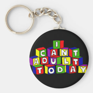 Fun I Can't Adult Today Building Blocks Keychain