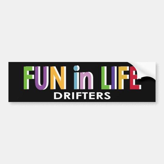 Fun in LIFE Bumper Sticker