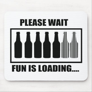 Fun IS Loading Mouse Pad