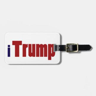 Fun iTrump Donald Trump Support Bag Tag
