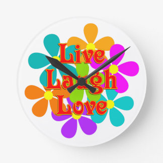 Fun Live Laugh Love Round Clock