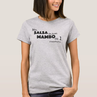 Fun Mambo Quote | Team Rhythm Ballroom Dance T-Shirt