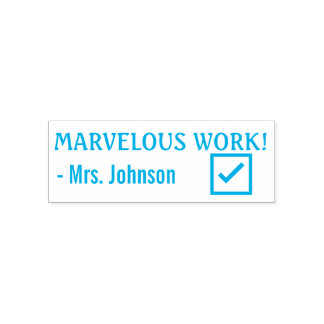 "Fun ""MARVELOUS WORK!"" + Teacher Name Rubber Stamp"