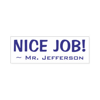 "Fun ""NICE JOB!"" + Educator's Name Rubber Stamp"