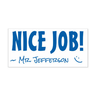 "Fun ""NICE JOB!"" + Teacher Name Rubber Stamp"