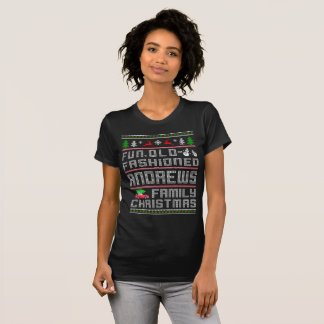 fun old fashioned, andrews family christmas T-Shirt